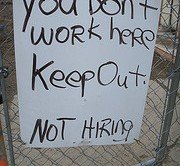 keep-out-no-job